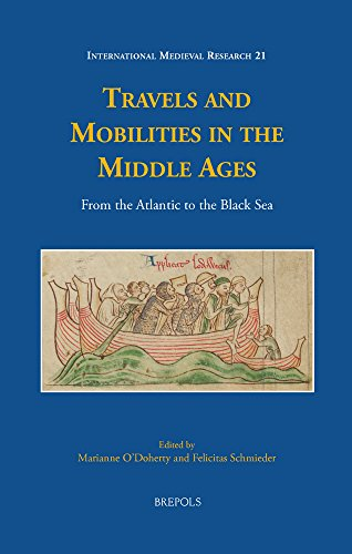 9782503554495: Travels and Mobilities in the Middle Ages: From the Atlantic to the Black Sea (International Medieval Research)