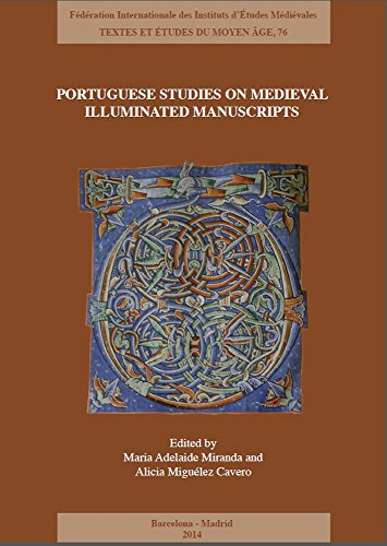 9782503554730: Portuguese Studies on Medieval Illuminated Manuscripts: New approaches and methodologies (Textes Et Etudes Du Moyen Age) (English and French Edition)