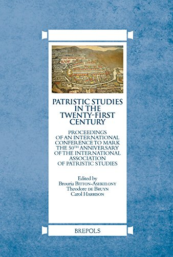 9782503559193: Patristic Studies in the Twenty-First Century: Proceedings of an International Conference to Mark the 50th Anniversary of the International Association of Patristic Studies