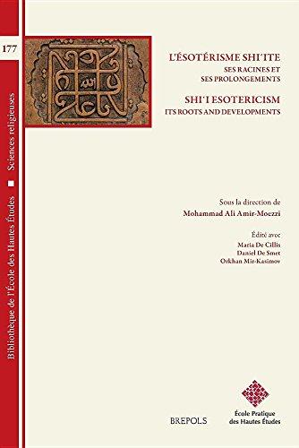 Esoterisme Shi'ite, Ses Racines et Ses Prolongements