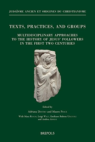 9782503569017: Texts, Practices, and Groups. Multidisciplinary Approaches to the History of Jesus' Followers in the First Two Centuries: First Annual Meeting of ... ... (English, French and Italian Edition)