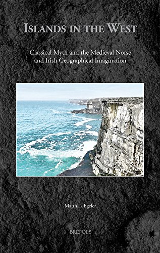 Islands in the West: Classical Myth and: Egeler, Matthias