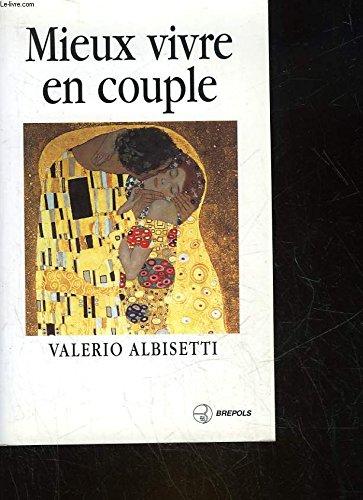 Mieux vivre en couple : Comment affronter: Valerio Albisetti