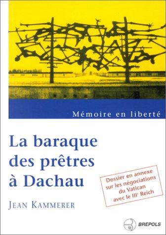 9782503830223: La Baraque des prêtres à Dachau