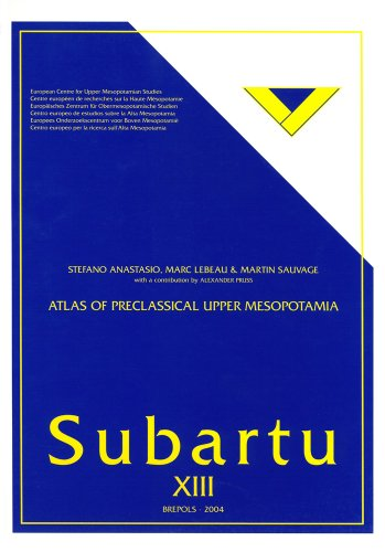 Atlas of PreClassical Upper SUBARTU 13 Including a Supplement to 'The Archaeology of Upper ...