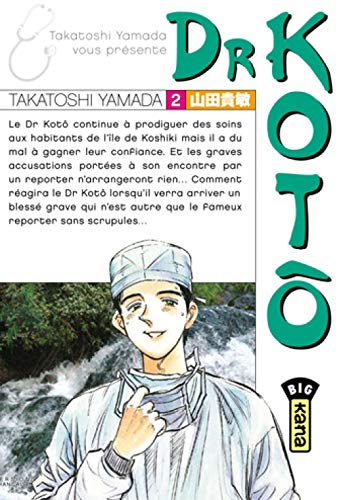 Dr Kotô, tome 2 - Takatoshi Yamada