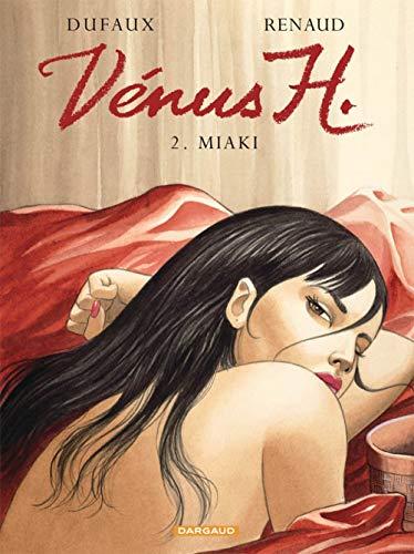 9782505000648: Venus H., tome 2 : Miaki