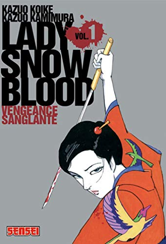 9782505002314: Lady Snowblood, Tome 1 (French Edition)
