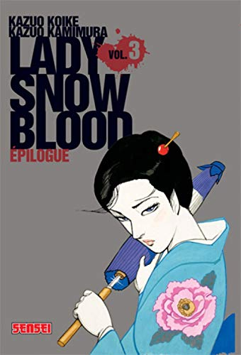 9782505003069: Lady Snowblood, Tome 3 (French Edition)