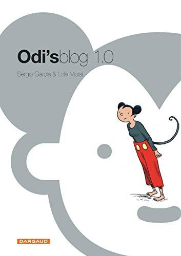 9782505003588: Odi's blog 1.0 (French Edition)