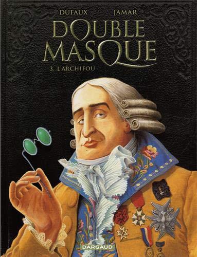 9782505004936: Double Masque - tome 3 - ARCHIFOU (L')