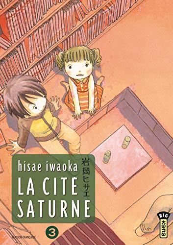 9782505008521: La cité Saturne, Tome 3 (French Edition)