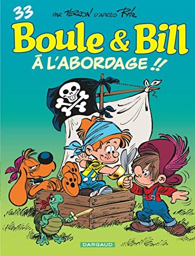 9782505009184: Boule & Bill, Tome 33 : A l'abordage !!