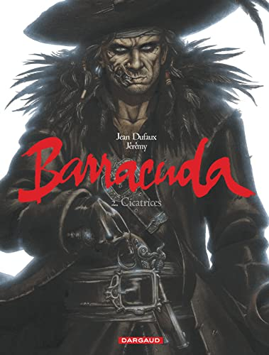 9782505011460: Barracuda - tome 2 - Cicatrices
