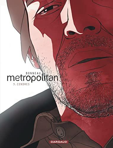 9782505011538: Metropolitan - tome 3 - Cendres