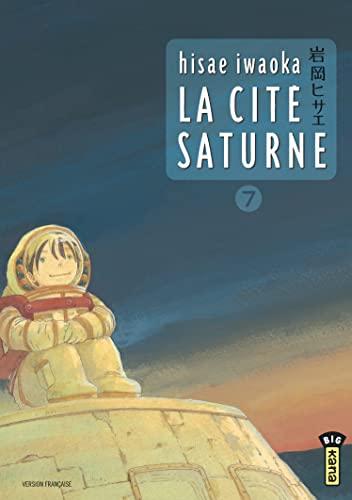 9782505014720: La Cité Saturne, tome 7
