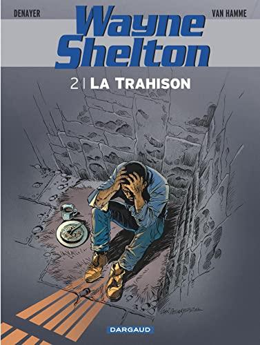 9782505015086: Wayne Shelton - tome 2 - Trahison (La)