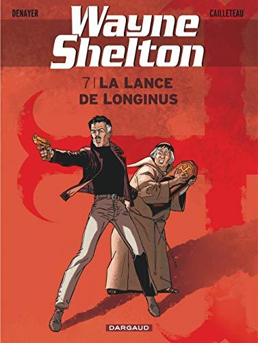9782505015130: Wayne Shelton - tome 7 - Lance de Longinus (La)