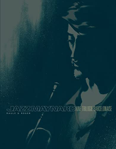 9782505016434: Jazz Maynard - int�grale - tome 1 - Jazz Maynard - Int�grale - �dition couleurs