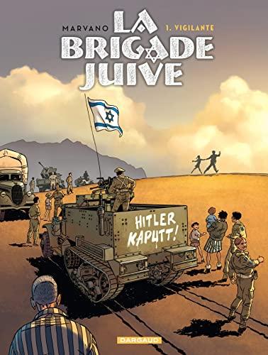 9782505017080: La Brigade juive - tome 1 - Vigilante