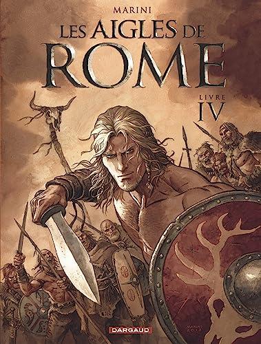 9782505017974: Les Aigles de Rome - tome 4 - Livre IV