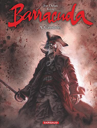9782505019787: Barracuda - tome 5 - Cannibales
