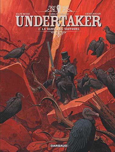 9782505063544: Undertaker, Tome 2 : La danse des vautours