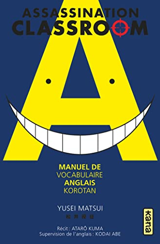 9782505065432: Assassination classroom - manuel de vocabulaire anglais - Korotan, tome 0