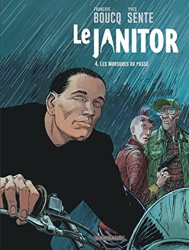 Le Janitor - Tome 4 - Les Morsures du passé (Réédition) (JANITOR, 4) (French Edition) - Sente Yves