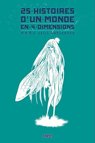 9782505069980: 25 histoires d'un monde en 4 dimensions
