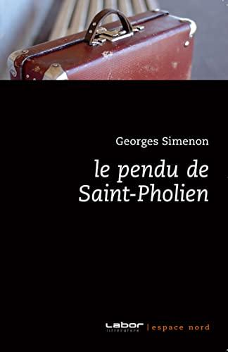 9782507000257: Pendu de Saint-Pholien
