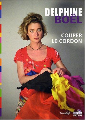 9782507000684: Couper le cordon (French Edition)