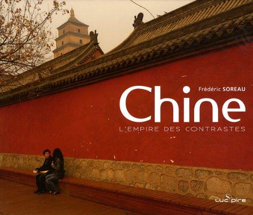 9782507001865: Chine : L'empire des contrastes