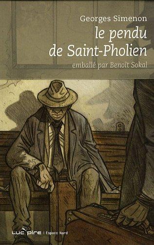 9782507002800: Le pendu de Saint-Pholien (Espace Nord)