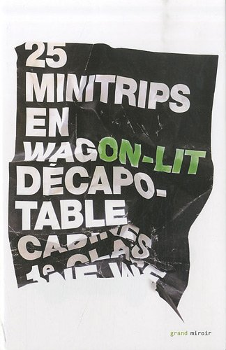 9782507003517: 25 minitrips en wagon-lit décapotable (French Edition)