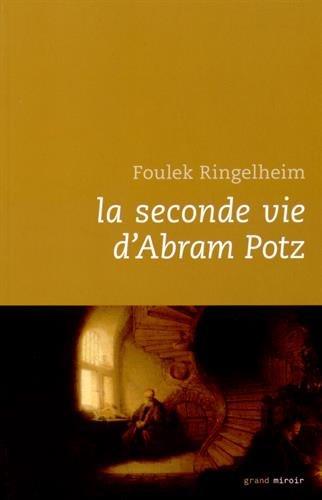 la seconde vie d'Abram Potz: Ringelheim F