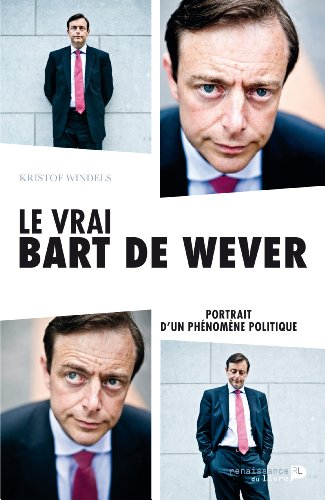 9782507051167: Le Vrai Bart de Wever (French Edition)