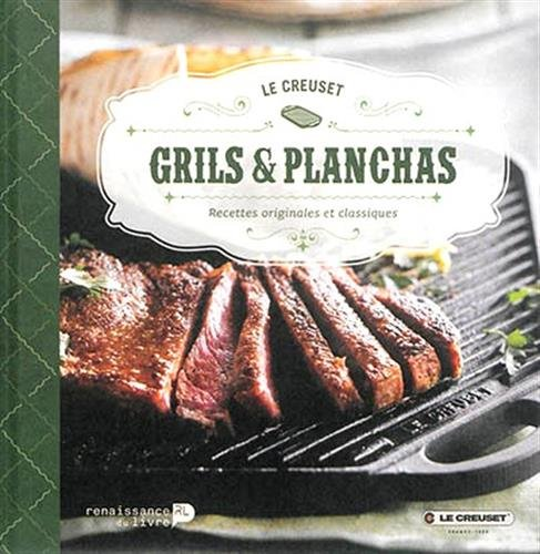9782507052096: Grils et Planchas Le Creuset : Recettes originales et classiques