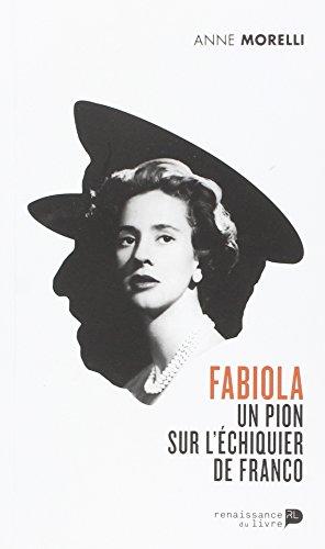 9782507052713: Fabiola un Pion Sur l Echiquier de Franco