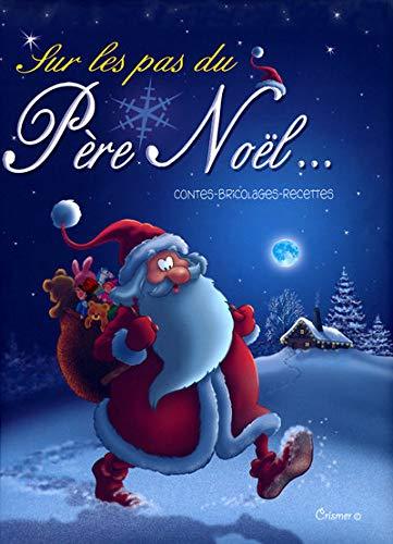 9782508000225: Sur les pas du Père Noël...
