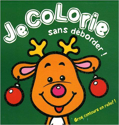 9782508000287: Je colorie sans déborder ! Noël