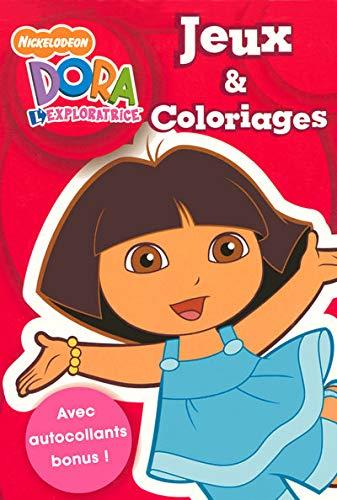 9782508000997: JEUX COLORIAGE AV AUTOCOL DORA (Dora l'exploratrice) (French Edition)