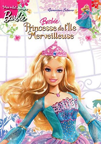 Barbie princesse de l'île merveilleuse: Geneviève Schurer