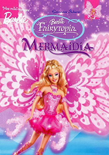 9782508001543: BARBIE FAIRYTOPIA MERMAIDIA