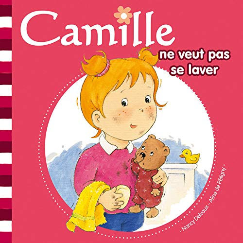 9782508002113: Camille Ne Veut Pas Se Lav T2 (English and French Edition)