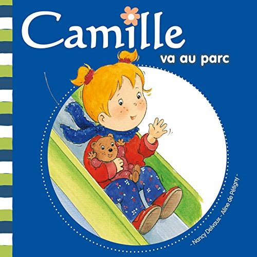 9782508002137: Camille Va Au Parc (French Edition)