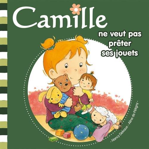 9782508002151: Camille ne veut pas pr�ter ses jouets