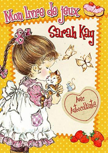 9782508002311: Sarah Kay : Mon livre de jeux