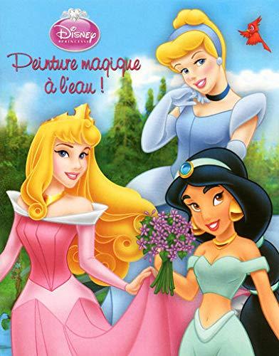 9782508005138: Peinture magique à l'eau : Disney Princesses