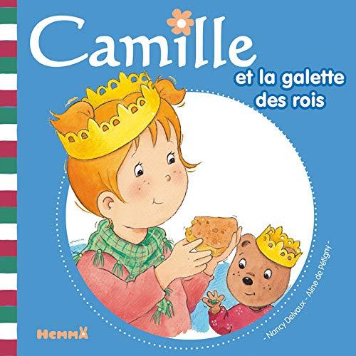 9782508007798: Camille Et la Galette Des Rois (Camille (Hemma)) (French Edition)